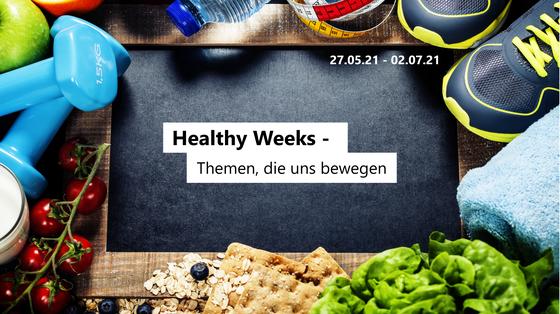 Themenbild Healthy Weeks: Tafel mit dem Schriftzug Healthy Weeks - Themen, die uns bewegen und Bewegungs- und Ernährungselementen